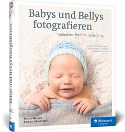 Babys und Bellys fotografieren von Hassold,  Marion, Schuckmann,  Barbara