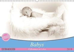 Babys – Willkommen im Leben (Wandkalender 2018 DIN A3 quer) von SchnelleWelten,  k.A.