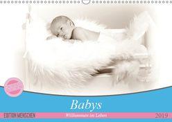 Babys – Willkommen im Leben (Wandkalender 2019 DIN A3 quer)