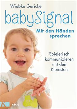 babySignal – Mit den Händen sprechen von Gericke,  Wiebke, May,  Monica