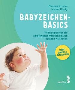 Babyzeichen – Basics von König,  Vivian, Kostka,  Simone