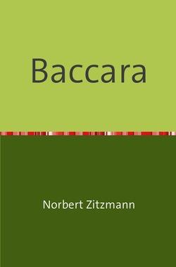 Baccara von Zitzmann,  Norbert