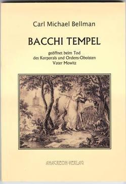 Bacchi Tempel von Bellman,  Carl M, Lönnroth,  Lars, Utschick,  Klaus R
