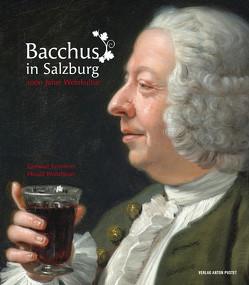 Bacchus in Salzburg von Ammerer,  Gerhard, Waitzbauer,  Harald