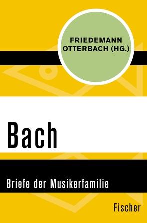 Bach von Bach,  Johann Sebastian, Otterbach,  Friedemann