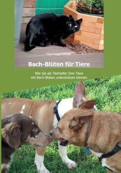 Bach-Blüten für Tiere von Krogull,  Tina