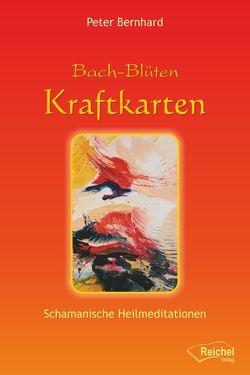 Bach-Blüten Kraftkarten von Bernhard,  Peter