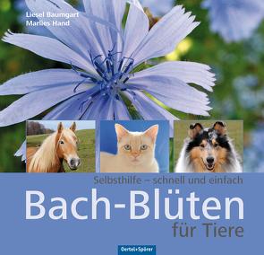 Bach-Blüten für Tiere von Baumgart,  Liesel, Hand,  Marlies