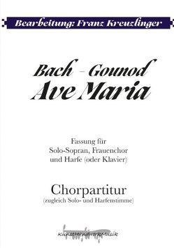 Bach – Gounod: Ave Maria von Bach,  Johann Sebastian, Gounod,  Charles, Kreuzlinger,  Franz