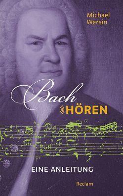 Bach hören von Wersin,  Michael