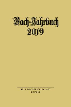 Bach-Jahrbuch 2019 von Wollny,  Peter