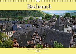 Bacharach – Sehenswerter Ort am Mittelrhein (Wandkalender 2018 DIN A3 quer) von Klatt,  Arno