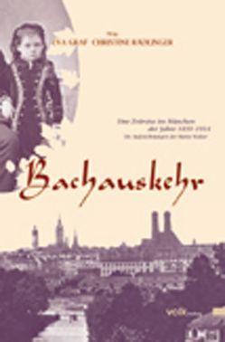 Bachauskehr von Graf,  Eva-Maria, Rädlinger,  Christine