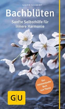 Bachblüten von Schmidt,  Sigrid