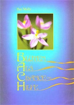 Bachblüten-Buch /Solo von Maly,  Ilse