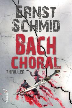 Bachchoral von Schmid,  Ernst