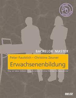 Erwachsenenbildung von Faulstich,  Peter, Zeuner,  Christine