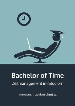 Bachelor of Time von Reichel,  Tim
