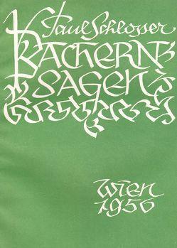 Bachern-Sagen von Schlosser,  Paul