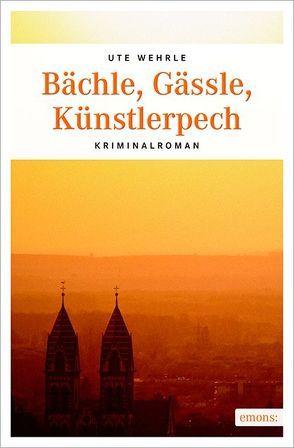Bächle, Gässle, Künstlerpech von Wehrle,  Ute
