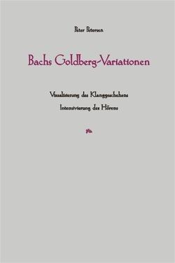 Bachs Goldberg-Variationen von Petersen,  Peter