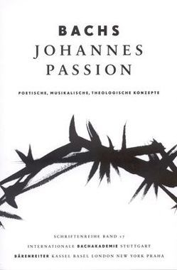 Bachs Johannes-Passion von Gassmann,  Michael