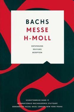 Bachs Messe h-Moll von Gassmann,  Michael