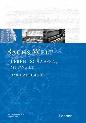 Bachs Welt von Rampe,  Siegbert