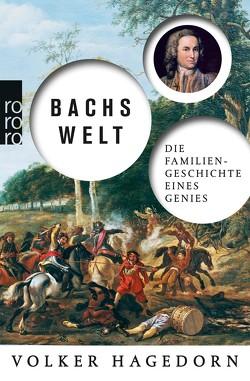 Bachs Welt von Hagedorn,  Volker, Palm,  Peter