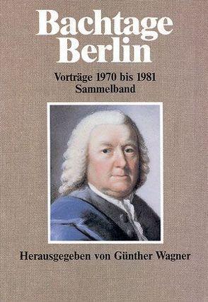Bachtage Berlin von Wagner,  Günther