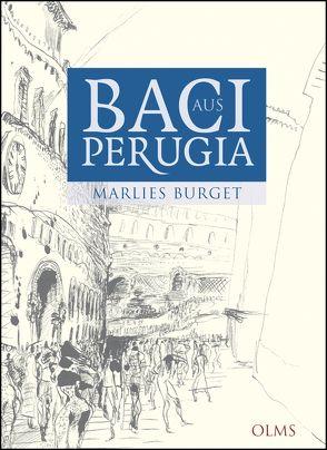Baci aus Perugia von Burget,  Marlies