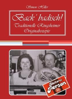 Back' badisch! von Hiller,  Simon