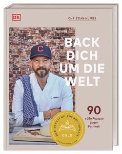 Back dich um die Welt von Brettschneider,  Jan C., Hümbs,  Christian