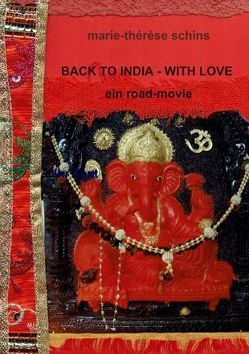 Back to India – with love von Schins,  Marie-Thérèse