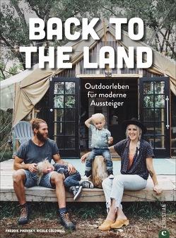 Back to the Land von Caldwell,  Nicole, Pikovsky,  Freddie, Weidlich,  Karin