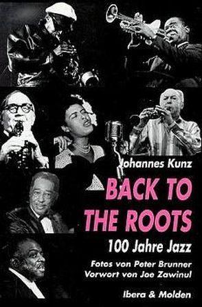 Back to the Roots von Brunner,  Peter, Kunz,  Johannes, Zawinul,  Joe