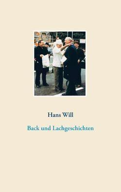 Back- und Lachgeschichten von Will,  Hans