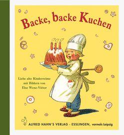 Backe,backe Kuchen von Wenz-Viëtor,  Else