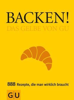 Backen! Das Gelbe von GU von Dickhaut,  Sebastian, Kempe,  Christina