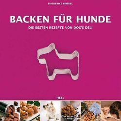 Backen für Hunde von Friedel,  Friederike