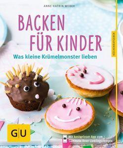 Backen für Kinder von Weber,  Anne-Katrin