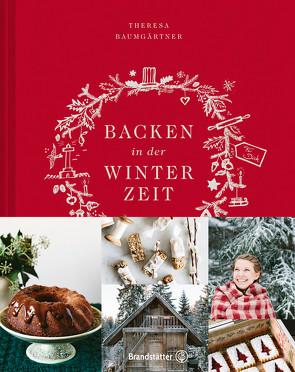 Backen in der Winterzeit von Baumgärtner,  Theresa, Jerkovic,  Marina