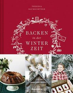 Backen in der Winterzeit von Baumgärtner,  Theresa, Kutelas,  Melina