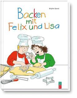 Backen mit Felix und Lisa von Koller,  Ursula, Speck,  Brigitte