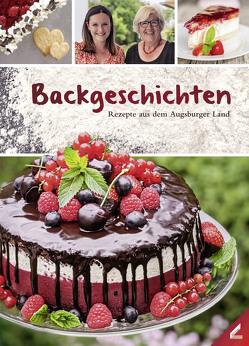 Backgeschichten – Rezepte aus dem Augsburger Land