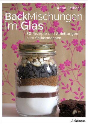 Backmischungen im Glas von Selbach,  Anna