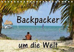 Backpacker um die Welt (Tischkalender 2019 DIN A5 quer) von Blümm,  Florian