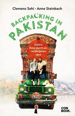 Backpacking in Pakistan von Sehi,  Clemens, Steinbach,  Anne