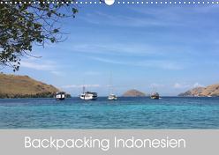 Backpacking Indonesien (Wandkalender 2020 DIN A3 quer) von Volpert,  Christine