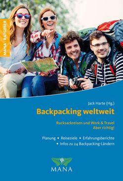 Backpacking weltweit von Harte,  Jack